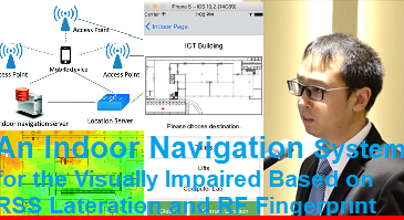 An Indoor Navigation System for the Visually Impaired Based on RSS Lateration and RF Fingerprint-MU-Research